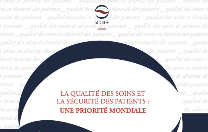 La qualité des soins et la sécurité des patients
